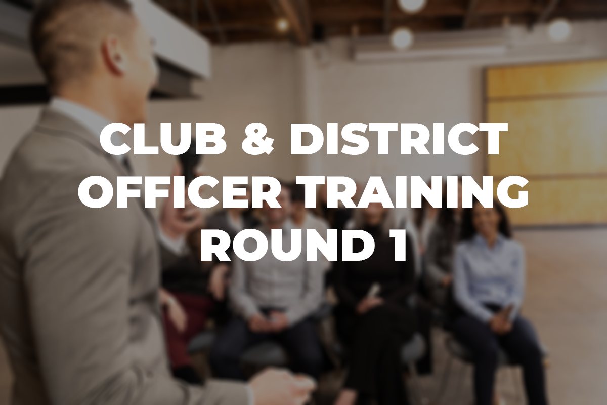 Club and District Officer Training – Round 1